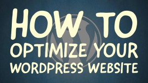 How to optimize wordpress website and secure step by step