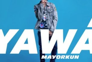 Mayorkun Unveils Second Official Single – Yàwá / Pre-Order On iTunes Now