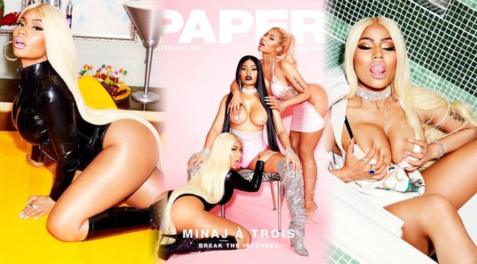 "Nicki Minaj – Paper Magazine ""Break The Internet"" Photoshoot (Winter 2017)"