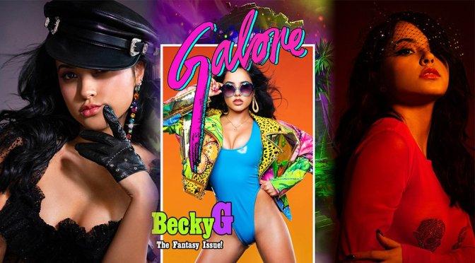 Becky G – Galore Magazine Photoshoot (June/July 2018)