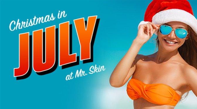 Mr Skin Xmas in July Lifetime Membership (Special Offer – Last Day!)