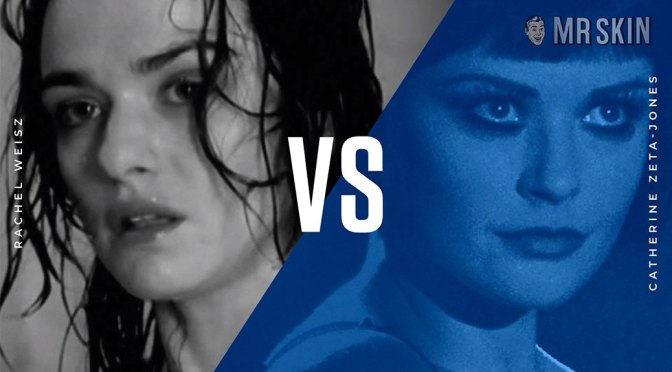 Rachel Weisz vs Catherine Zeta-Jones and Other Sexy Links!