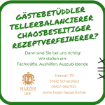 Das Harzer Hof Team sucht Verstärkung.