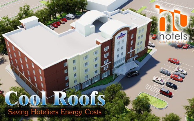 Cool Roofs – Saving Hoteliers Energy Costs!