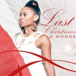 D. Woods komt met remake 'Last Christmas'