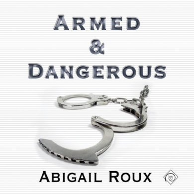 Armed & Dangerous Audiobook