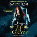 Up From the Grave Audiobook by Jeaniene Frost (review)
