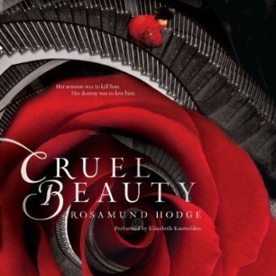 Cruel Beauty Audiobook