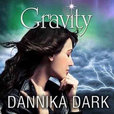 Gravity Audiobook By Dannika Dark