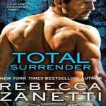 Total Surrender Audiobook by Rebecca Zanetti (review)