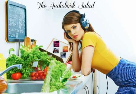 The Audiobook Salad Edition two