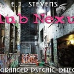 Club Nexus Audiobook by E.J. Stevens (REVIEW)