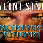 Archangel's Enigma Audiobook by Nalini Singh (REVIEW)