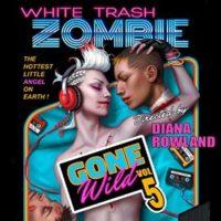 WhiteTrashZombieGoneWild
