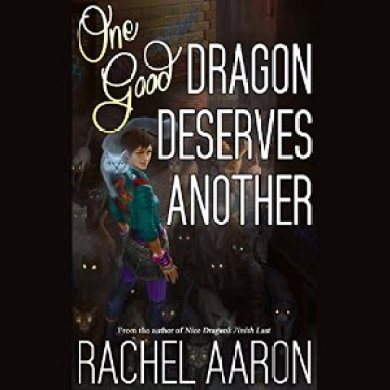 One Good Dragon Deserves Another Audiobook by Rachel Aaron