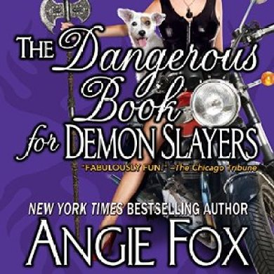 The Dangerous Book for Demon Slayers Audiobook by Angie Fox