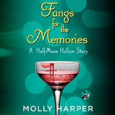 Fangs for the Memories Audiobook by Molly Harper