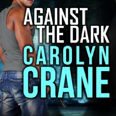 Against the Dark Audiobook by Carolyn Crane