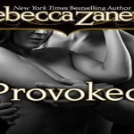Provoked Audiobook by Rebecca Zanetti (REVIEW)