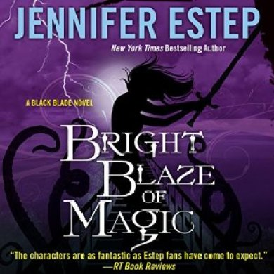 Bright Blaze of Magic Audiobook by Jennifer Estep