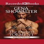 The Darkest Torment Audiobook by Gena Showalter (REVIEW)
