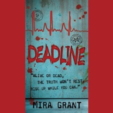 Deadline Audiobook by Mira Grant