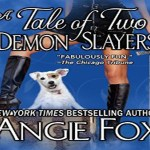 A Tale of Two Demon Slayers Audiobook by Angie Fox (REVIEW)
