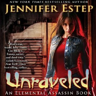 Unraveled Audiobook by Jennifer Estep