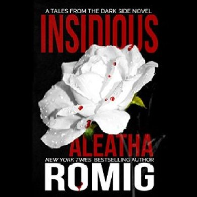 Insidious Audiobook by Aleatha Romig