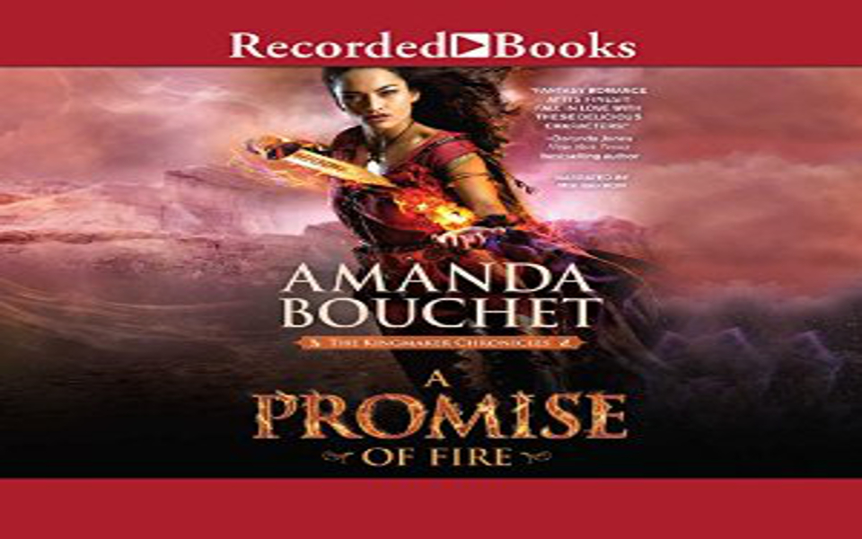 A Promise of Fire Audiobooks by Amanda Bouchet (REVIEW)