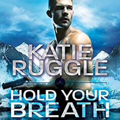 Hold Your Breath Audiobook by Katie Ruggle