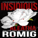 Insidious Audiobook by Aleatha Romig (REVIEW)