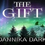 The Gift Audiobook by Dannika Dark (REVIEW)