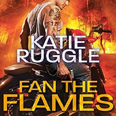 Fan the Flames Audiobook by Katie Ruggle