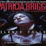 Silence Fallen Audiobook by Patricia Briggs (REVIEW)