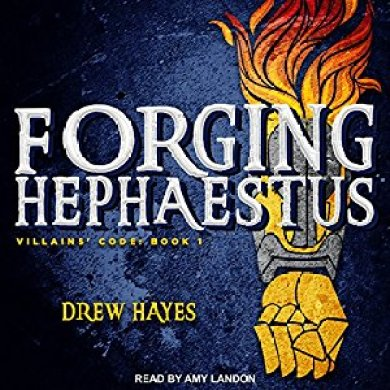 Forging Hephaestus Audiobook by Drew Hayes