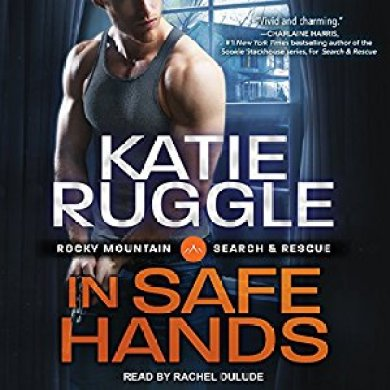 In Safe Hands Audiobook by Katie Ruggle