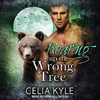 Roaring up the Wrong Tree Audidobook by Celia Kyle