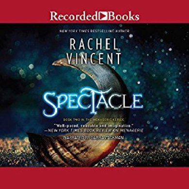 Spectacle Audiobook by Rachel Vincent