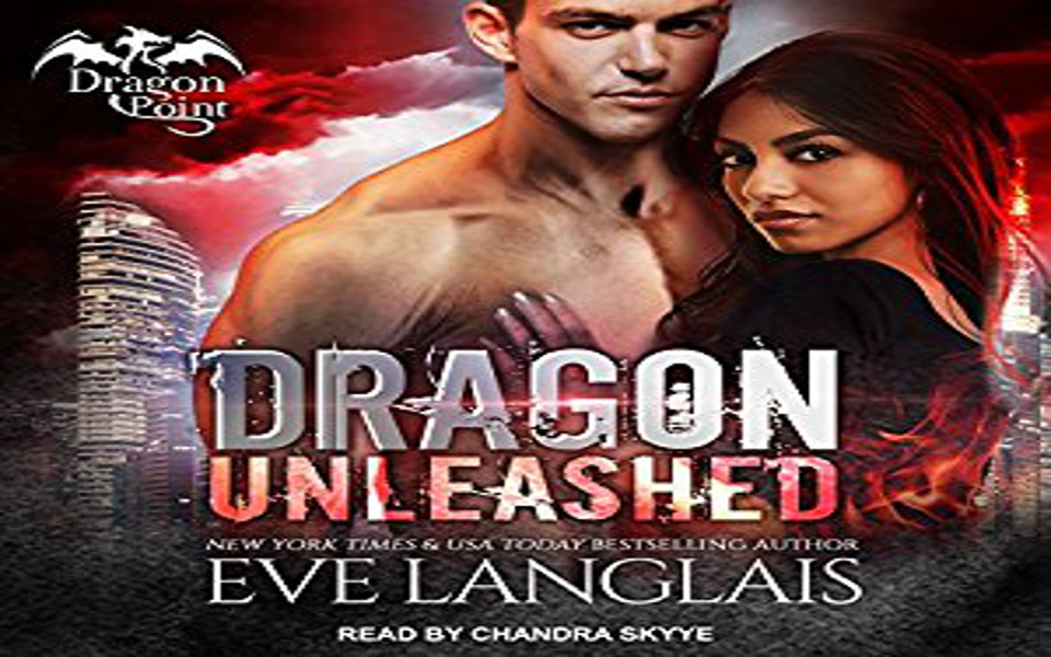 Dragon Unleashed Audiobook by Eve Langlais (REVIEW)