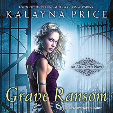 Grave Ransom Audiobook by Kalayna Price read by Emily Durante