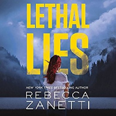 Lethal Lies Audiobook by Rebecca Zanetti