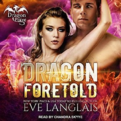 Dragon Foretold Audiobook by Eve Langlais