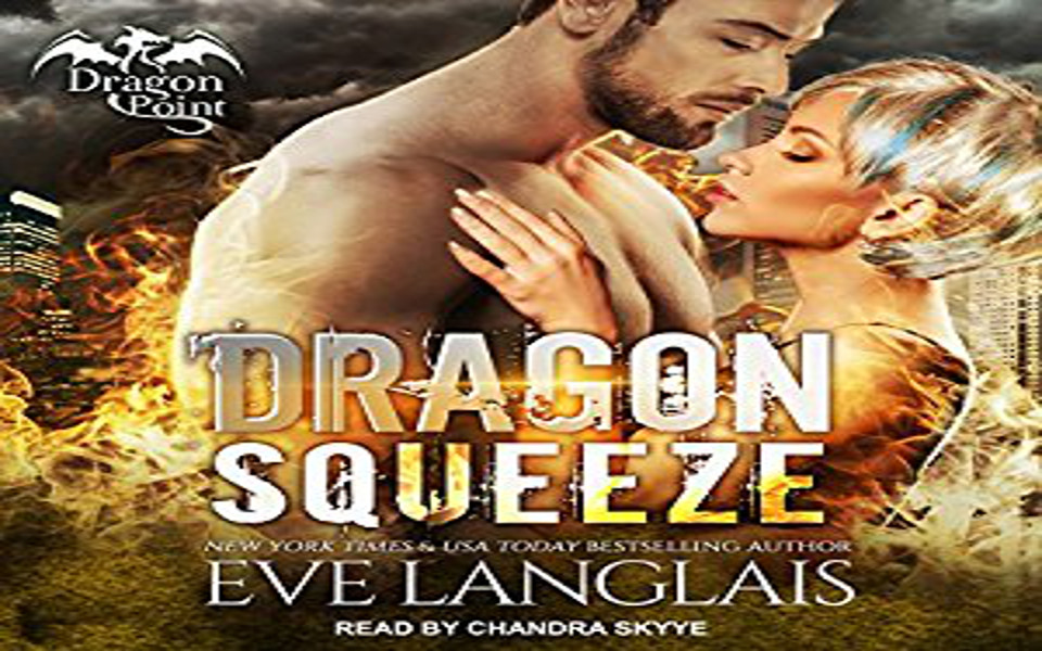 Dragon Squeeze Audiobook by Eve Langlais (REVIEW)