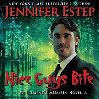 Nice Guys Bite Audiobook by Jennifer Estep