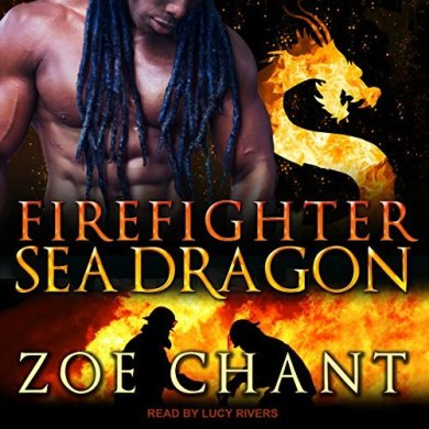 Firefighter Sea Dragon Audiobook by Zoe Chant read by Lucy Rivers