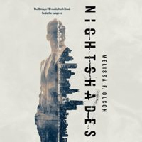 Nightshades by Melissa F. Olson read by Luke Daniels