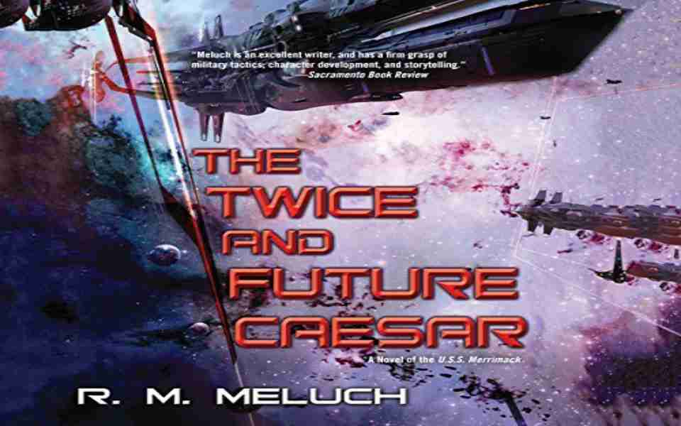 The Twice and Future Caesar Audiobook by R.M. Meluch (Review)