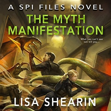 The Myth Manifestation (SPI Files #5) by Lisa Shearin read by Johnanna Parker