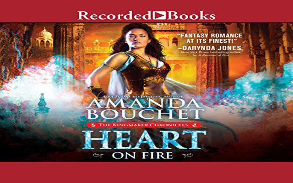 Heart on Fire Audiobook by Amanda Bouchet (REVIEW)